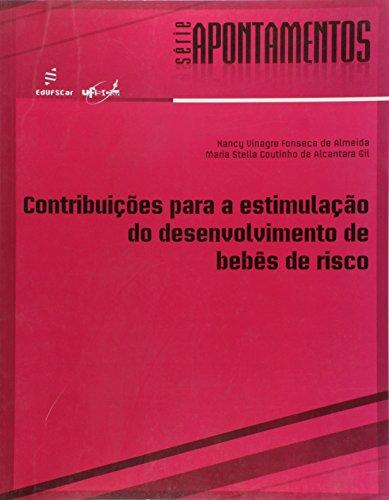 Contribuicoes Para A Estimulacao Do Desenvolvimento De Bebes De Risco, livro de Vários Autores