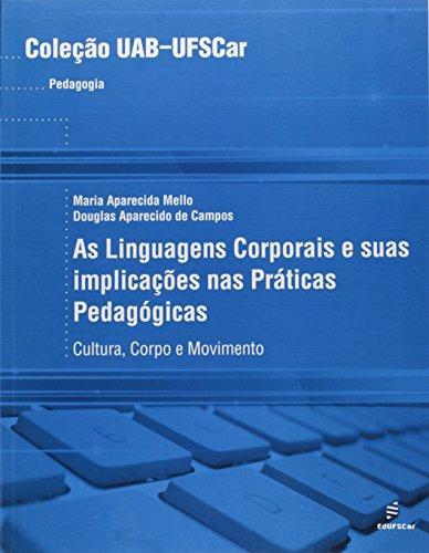 Linguagens Corporais E Suas Implicacoes Nas Praticas Pedagogicas - Cul, livro de Vários Autores