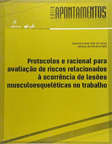Protocolos E Racional Para Avaliacao De Riscos Relacionados A Ocorrenc, livro de Helenice Jane Cote Gil Coury