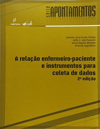 A Relação Enfermeiro-Paciente e Instrumento Para Coleta de Dados, livro de Vários Autores