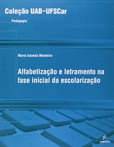 Alfabetizacao E Letramento Na Fase Inicial Da Escolarizacao, livro de Maria Iolanda Monteiro