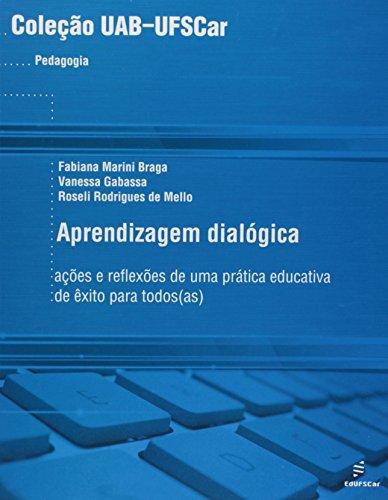 Aprendizagem Dialogica - As Acoes E Reflexoes De Uma Pratica Educativa, livro de Vários Autores