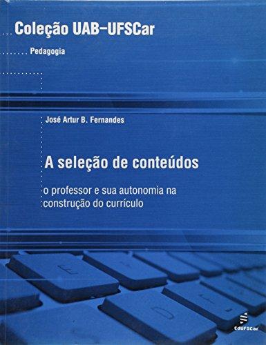 capa do livros A seleção de conteúdos - o professor e sua autonomia na construção do currículo