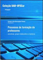Processos de formação de professores: Narrativas, grupo colaborativo e mentoria, livro de Cármen Lúcia Brancaglion Passos