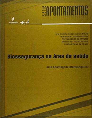 Biosseguranca Na Area Da Saude - Uma Abordagem Interdisciplinar, livro de Vários Autores