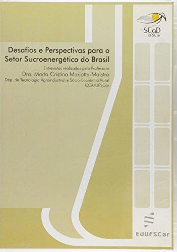 Desafios E Perspectivas Para O Setor Sucroenergetico Do Brasil (Dvd), livro de Marta Cristina Marjotta-Maistro