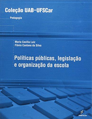Políticas Públicas, Legislação e Organização da Escola, livro de Maria Cecília Luiz