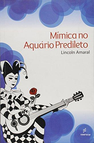 Mimica No Aquario Predileto, livro de Lincoln Amaral