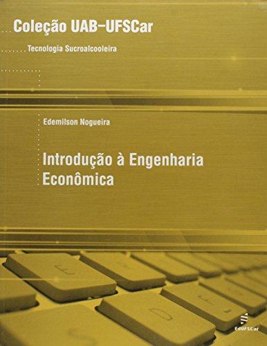 Introdução à Engenharia Econômica, livro de Edemilson Nogueira
