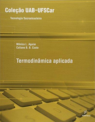 Uab - Termodinamica Aplicada, livro de Caliane B. B.^Aguiar, Monica L. Costa