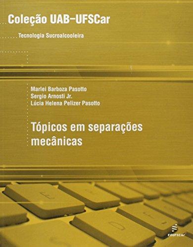 Topicos Em Separacoes Mecanicas, livro de Marlei Barboza^Arnosti Jr., Sergio^Passot Pasotto