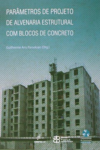 Parametros De Projeto De Alvenaria Estrutural Com Blocos De Concreto, livro de Guilherme A. Parsekian