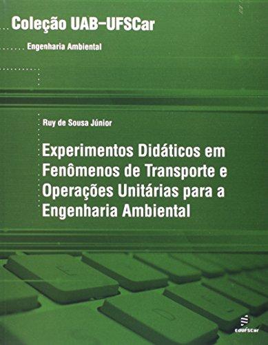 Experimentos Didaticos Em Fenomenos De Transporte E Operacoes Unitaria, livro de Ruy Sousa Jr.