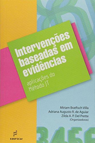 Intervencoes Baseadas Em Evidencias - Aplicacoes Do Metodo Jt, livro de Vários Autores