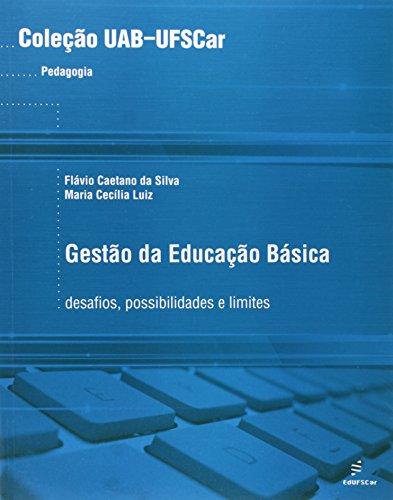 Gestao Da Educacao Basica, livro de Flavio Caetano Da Silva