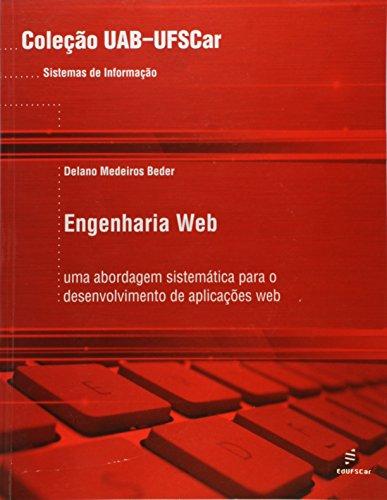 Uab - Engenharia Web - Uma Abordagem Sistematica Para O Desenvolviment, livro de Delano Medeiros Beder