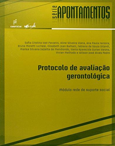 Protocolo De Avaliacao Gerontologica - Modulo Suporte Social, livro de Vários Autores