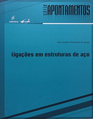 Ligações em Estruturas de Aço, livro de Alex Sander Clemente de Souza