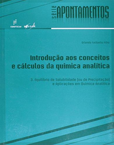Introducao Aos Conceitos E Calculos Da Quimica Analitica - V. 3, livro de Orlando Fatibello Filho