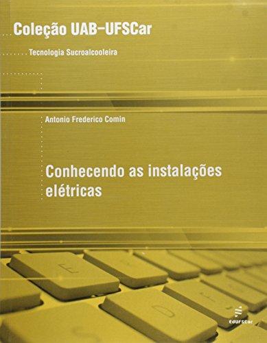 Conhecendo As Instalacoes Eletricas, livro de Antonio Frederico Comin