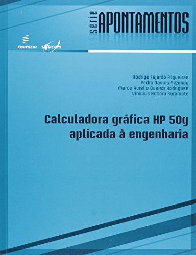 Calculadora Gráfica HP 50g Aplicada à Engenharia - Série Apontamentos, livro de Rodrigo Fajardo Filgueiras