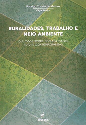 Ruralidades Trabalho E Meio Ambiente, livro de Rodrigo Constante Martins
