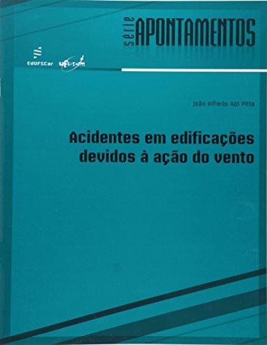 Acidentes Em Edificacoes Devidos A Acao Do Vento, livro de Joao Alfredo Azzi Pitta
