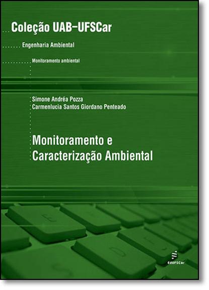 Monitoramento e Caracterizaçao Ambiental, livro de Simone Andréa Pozza
