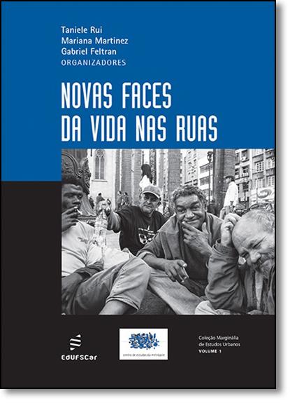 Novas Faces da Vida nas Ruas - Vol.1, livro de Taniele Rui