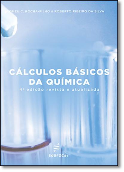 Cálculos Básicos da Química, livro de Romeu Cardozo Rocha Filho