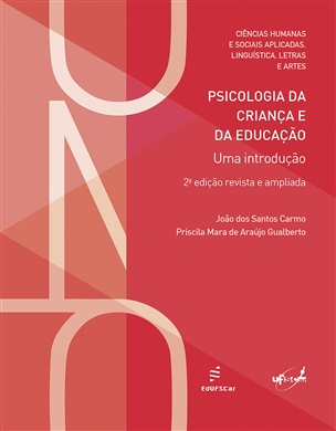 Psicologia da Criança e da Educação, livro de João dos Santos Carmo, Priscila Mara de Araújo Gualberto