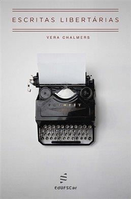 Escritas libertárias, livro de Vera Chalmers