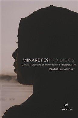 Minaretes proibidos: demarcação cultural ou islamofobia constitucionalizada?, livro de João Luiz Quinto Pereira
