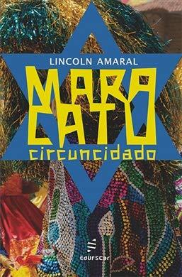 Maracatu circuncidado, livro de Lincoln Amaral