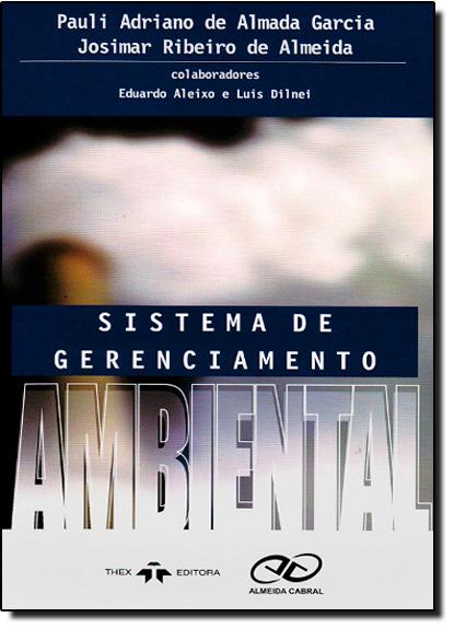 Sistema de Gerenciamnto Ambiental, livro de Pauli Adriano de Almeida Garcia
