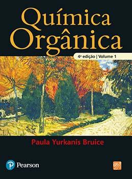 Química orgânica - 4ª edição, livro de Paula Yurkanis Bruice