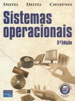 Sistemas operacionais - 3ª edição, livro de David R. Choffnes, Harvey Deitel, Paul Deitel