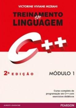 Treinamento em linguagem C++ - Módulo 1 - 2ª edição, livro de Victorine Viviane Mizrahi