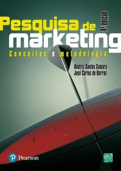 Pesquisa de marketing - Conceitos e metodologia - 4ª edição, livro de José Carlos de Barros, Beatriz Santos Samara