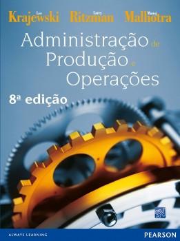 Administração de produção e operações - 8ª edição, livro de Lee Krajewski, Manoj Malhotra, Larry Ritzman