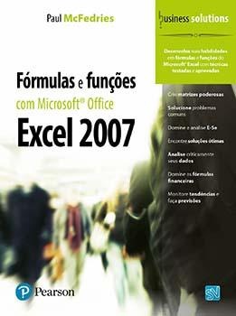 Fórmulas e funções com Microsoft Office Excel 2007, livro de Paul McFedries