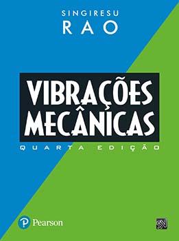 Vibrações mecânicas - 4ª edição, livro de Singiresu Rao