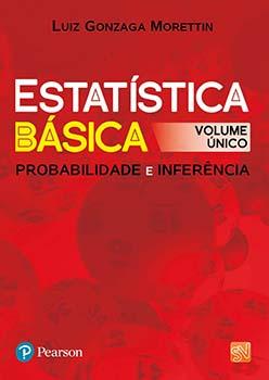 Estatística básica - Probabilidade e inferência, livro de Luiz Gonzaga Morettin