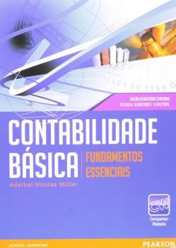 Contabilidade básica - Fundamentos essenciais, livro de Aderbal Nicolas Müller
