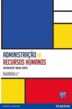 Administração de recursos humanos, livro de Academia Pearson, Miguel Vizioli