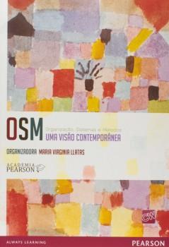 OSM - Organização, sistemas e métodos - Uma visão contemporânea, livro de Academia Pearson, Maria Virginia Llatas
