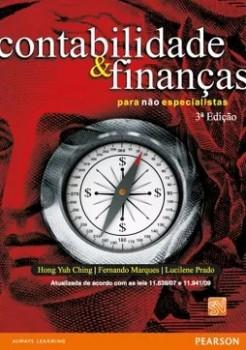 Contabilidade e finanças para não especialistas - 3ª edição, livro de Hong Yuh Ching, Fernando Marques, Lucilene Prado