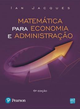 Matemática para economia e administração - 6ª edição, livro de Ian Jacques
