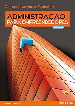 Administração para empreendedores - 2ª edição, livro de Antonio Cesar Amaru Maximiano