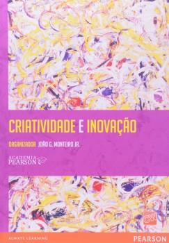 Criatividade e inovação, livro de Academia Pearson, João G. Monteiro Jr.